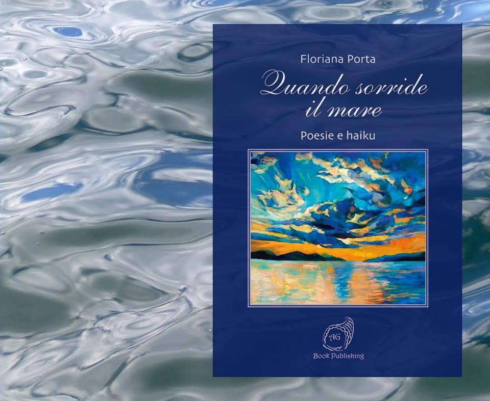 """Quando sorride il mare"""" raccolta poetica di Floriana Porta"""